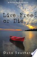 Live Free or Die Book