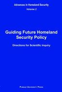 Guiding Future Homeland Security Policy Pdf/ePub eBook