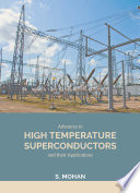 Advances in High Temperature Superconductors and their applications