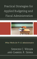 Practical Strategies for Applied Budgeting and Fiscal Administration