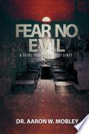 Fear No Evil A Guide For Prison Chaplaincy