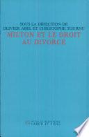 Milton et le droit au divorce  : Actes du colloque international de Paris (25-28 mars 2003)