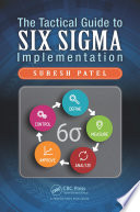 The Tactical Guide to Six Sigma Implementation