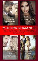 Modern Romance November Books 5 8  The Baby the Billionaire Demands  Secret Heirs of Billionaires    Sicilian s Bride For a Price   Her Forgotten Lover s Heir   Revenge at the Altar
