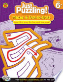 Mazes   Dot to Dots  Ages 6   9