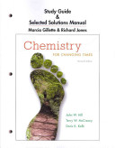 Study Guide and Selected Solutions Manual for Chemistry for Changing Times Book