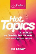 Hot Topics for MRCGP and General Practitioners