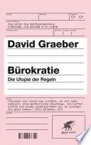 Bürokratie  : Die Utopie der Regeln
