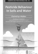 Pesticide Behaviour in Soils and Water