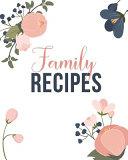 My Family Recipes Notebook