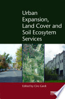 Urban Expansion  Land Cover and Soil Ecosystem Services
