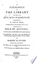 A Catalogue of the Library of the Late John, Duke of Roxburghe