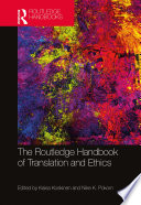 The Routledge Handbook of Translation and Ethics