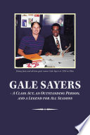 Gale Sayers   a Class Act  an Outstanding Person  and a Legend for All Seasons
