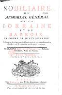 Nobiliaire ou armorial général de la Lorraine et du Barrois