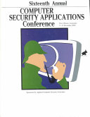 16th Annual Computer Security Applications Conference