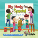 My Body Is Special and Belongs to Me