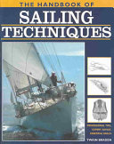 The Handbook of Sailing Techniques