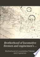 Brotherhood of Locomotive Firemen and Enginemen s Magazine