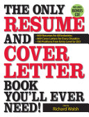 The Only Resume and Cover Letter Book You'll Ever Need