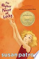 """""""The Higher Power of Lucky"""" by Susan Patron, Matt Phelan"""