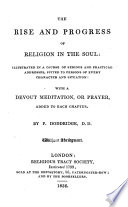 The Rise And Progress Of Religion In The Soul Etc Book PDF