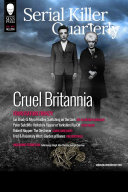 Serial Killer Quarterly Vol 1 No 4    Cruel Britannia