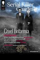 Serial Killer Quarterly Vol 1 No 4    Cruel Britannia