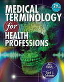 Medical Terminology for Health Professions Package Book
