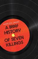 A Brief History of Seven Killings Book
