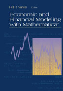 Economic and Financial Modeling with Mathematica®
