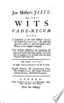 Joe Miller's jests: or, The wits vade-mecum. [Compiled by J. Mottley]. Lond., 1739