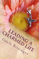 Leading a Charmed Life