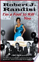 I M A Fool To Kill You