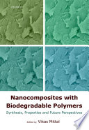 Nanocomposites with Biodegradable Polymers