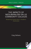 The Impacts of Neoliberalism on US Community Colleges
