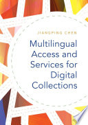 Multilingual Access and Services for Digital Collections Book