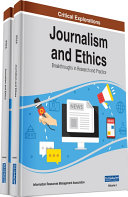 Journalism and Ethics  Breakthroughs in Research and Practice