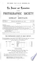 THE JOURNAL AND TRANSACTIONS OF THE PHOTOGRAPHIC SOCIETY OF GREAT BRITAIN