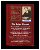 Pdf The Bates Method - Perfect Sight Without Glasses Telecharger