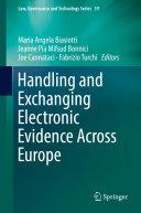 Handling and Exchanging Electronic Evidence Across Europe