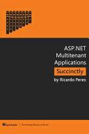 ASP.Net Multitenant Applications Succinctly