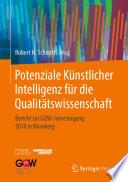 Potenziale Künstlicher Intelligenz für die Qualitätswissenschaft