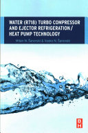 Water  R718  Turbo Compressor and Ejector Refrigeration   Heat Pump Technology