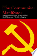 The Communist Manifesto  English  German  Spanish  French  and Italian Translations