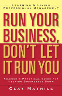 Run Your Business, Don't Let It Run You Pdf/ePub eBook