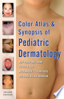 Color Atlas and Synopsis of Pediatric Dermatology  Second Edition