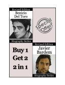 Celebrity Biographies - The Amazing Life of Javier Bardem and Benicio Del Toro - Famous Stars