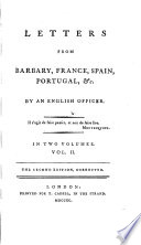Letters from Barbary, France, Spain, Portugal, Etc