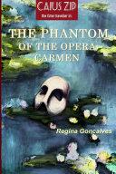 The Phantom of the Opera Carmen